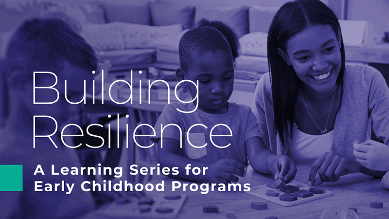 BuildingBuilding Resilience: A Learning Series